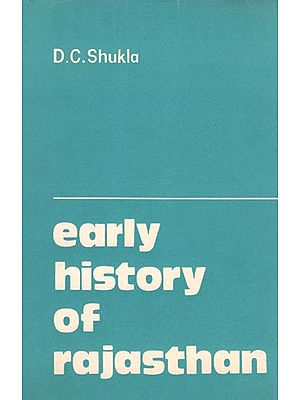 Early History of Rajasthan (An Old and Rare Book)