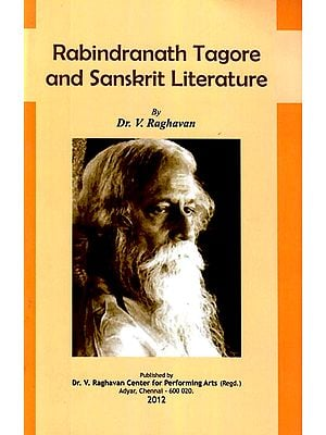 Rabindranath Tagore and Sanskrit Literature (The Nripendra Chandra Bandhyopadhyaya Memorial Lectures - 1st, 2nd, 3rd, 1973)