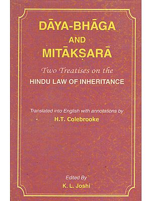 Daya Bhaga and Mitaksara (Two Treatises on the Hindu Law of Inheritance)