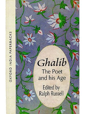Ghalib (The Poet and His Age)