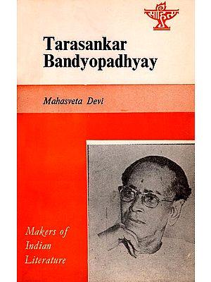 Tarasankar Bandyopadhyay - Makers of Indian Literature (An Old and Rare Book)