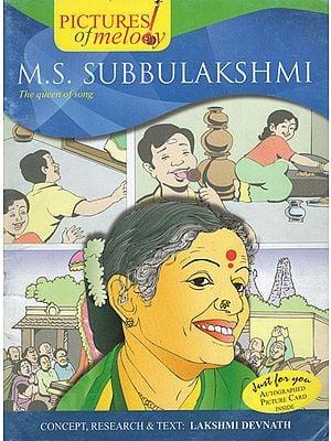 M. S. Subbulakshmi (A Comic Book)