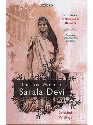 The Lost World of Sarala Devi (Selected Works)