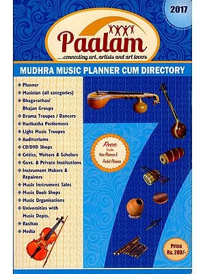 Paalam Connecting Art, Artists and Art Lovers (Mudhara Music Planner Cum Directory)