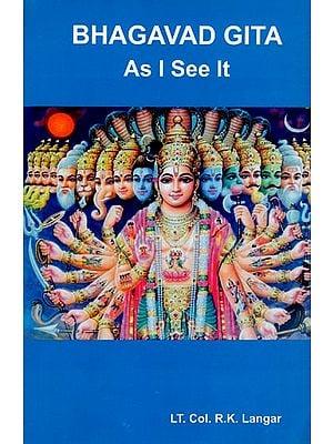 Bhagavad Gita (As I See It)