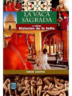 La Vaca Sagrada - Y Otras Historias De La India (Spanish)