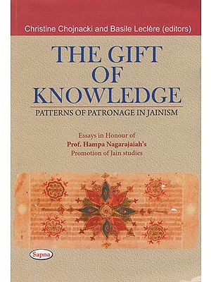 The Gift of Knowledge (Patterns of Patronage in Jainism)