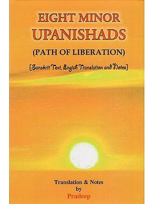 Eight Minor Upasnishads (Path of Liberation)
