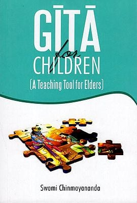 Gita for Children (A Teaching Tool for Elders)