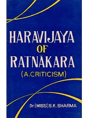 Haravijaya of Ratnakara - A Criticism (An Old and Rare Book)