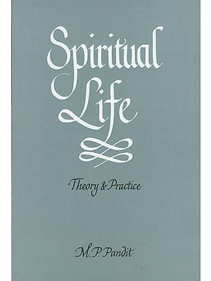 Spiritual Life (Theory and Practice)