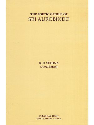The Poetic Genius of Sri Aurobindo