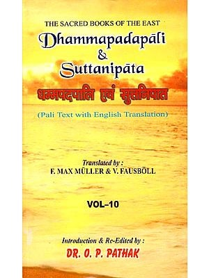 Dhammapadapali and Suttanipata (Pali Text With English Translation)