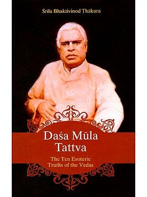 Dassa Mula Tattva (The Ten Esoteric Truths of The Vedas)