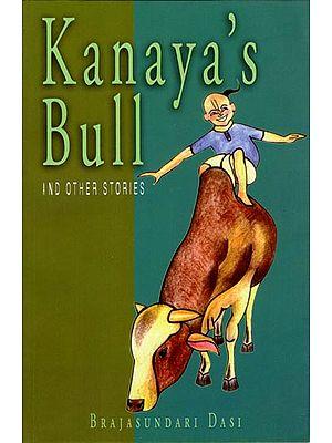 Kanaya's Bull (And Other Stories)