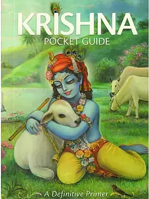 Krishna Pocket Guide (A Definitive Primer)