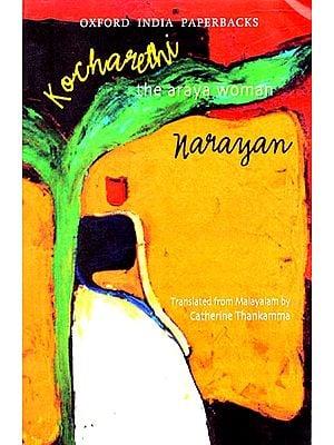 Kocharethi (The Araya Woman) - Narayan