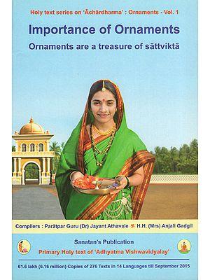 Importance of Ornaments: Ornaments are a Treasure of Sattvikta