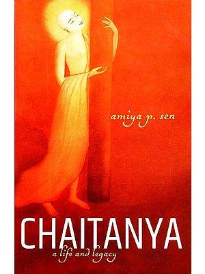 Chaitanya (A Life and Legacy)