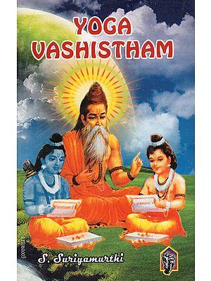 Yoga Vashistham (Rama Gita)