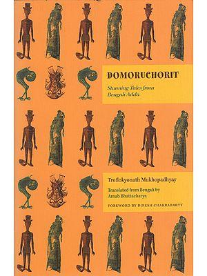 Domoruchorit (Stunning Tales from Bengali Adda)