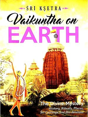 Sri Ksetra Vaikuntha on Earth