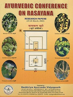 Ayurvedic Conference on Rasayana: Research Papers (25-26 March, 2002)