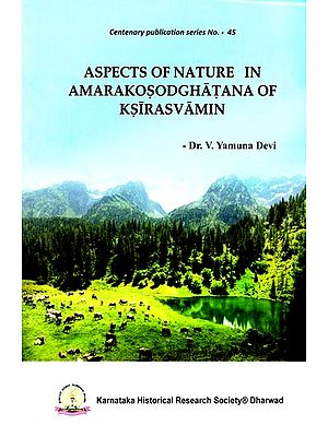 Aspects of Nature in Amarakosodghatana of Ksirasvamin