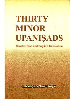 Thirty Minor Upanisads