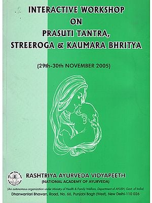 Interactive Workshop on Prasuti Tantra, Streeroga and Kaumara Bhiritya