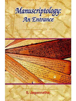 Manuscriptology - An Entrance
