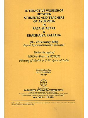 Interactive Workshop Between Students and Teachers of Ayurveda in Rasa Shastra and Bhaishajya Kalpana
