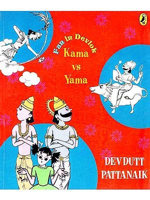 Kama vs Yama