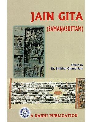 Jain Gita (Samanasuttam)
