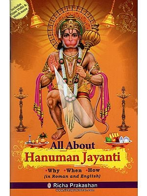All About Hanuman Jayanti (Why, When and How)