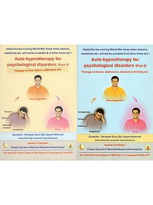 Auto Hypnotherapy for Psychological Disorders- Therapy on Mania, Depression, Obsessive Thinking Etc. (Set of 2 Volumes)