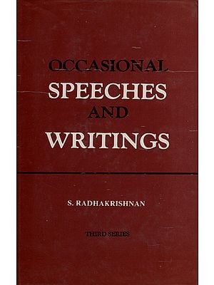 Occasional Speeches and Writings (An Old and Rare Book)