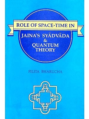 Role of Space-Time In Jaina's Syadvada & Quantum Theory (An Old Book and Rare Book)