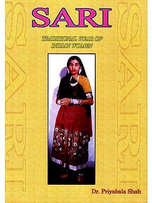 Sari - Traditional Wear of Indian Women