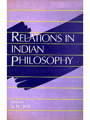 Relations in Indian Philosophy (An Old and Rare Book)