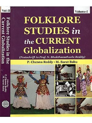 Folklore Studies in The Current Globlization (Set of 2 Volumes)