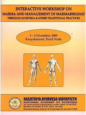 Interactive Workshop on Marma and Management of Marmabhighat  Through Ayurveda and Other Traditional Practices