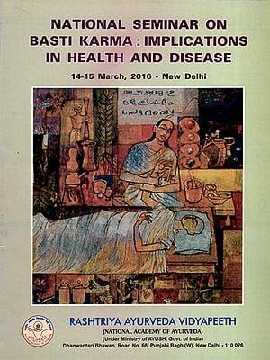 National Seminar on Basti Karma : Implications in Health and Disease