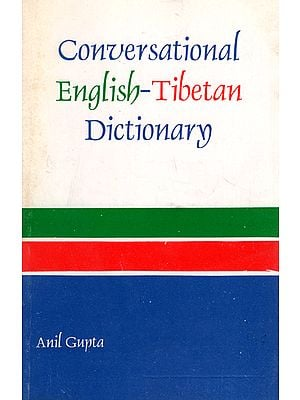 Conversational English Tibetan Dictionary