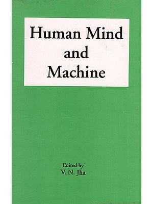 Human Mind and Machine