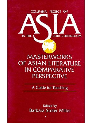 Columbia Project on Asia in the Core Curriculum (Master Works of Asian Literature in Comparative Perspective)