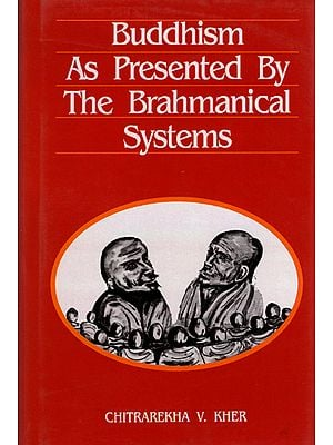 Buddhism as Presented by The Brahmanical Systems