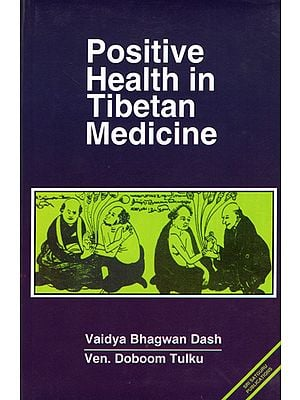 Positive Health in Tibetan Medicine