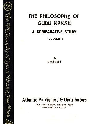 The Philosophy of Guru Nanak (Set of 2 Volumes)