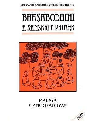 Bhasabodhini (A Sanskrit Primer)
